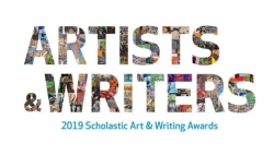 CALLING ALL ARTISTS AND WRITERS!!!! SCHOLASTIC ART & WRITING COMPETITION